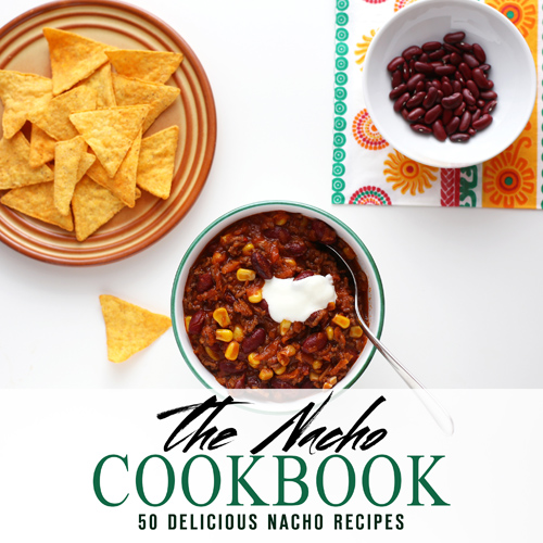 The Nacho Cookbook