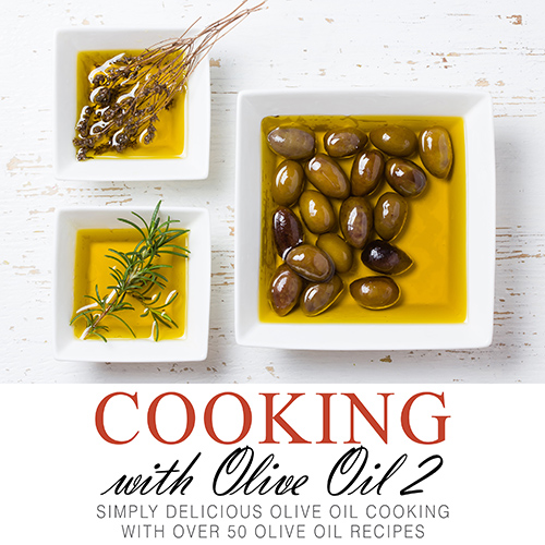 Cooking with Olive Oil 2 Cookbook