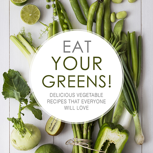 Eat Your Greens! by BookSumo Press