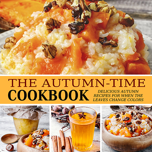 The Autumn-Time Cookbook